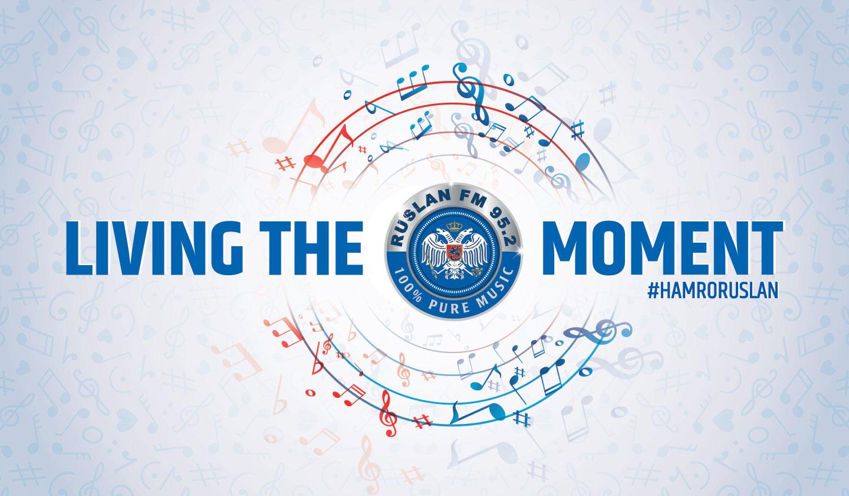 Living the moment - Ruslan FM